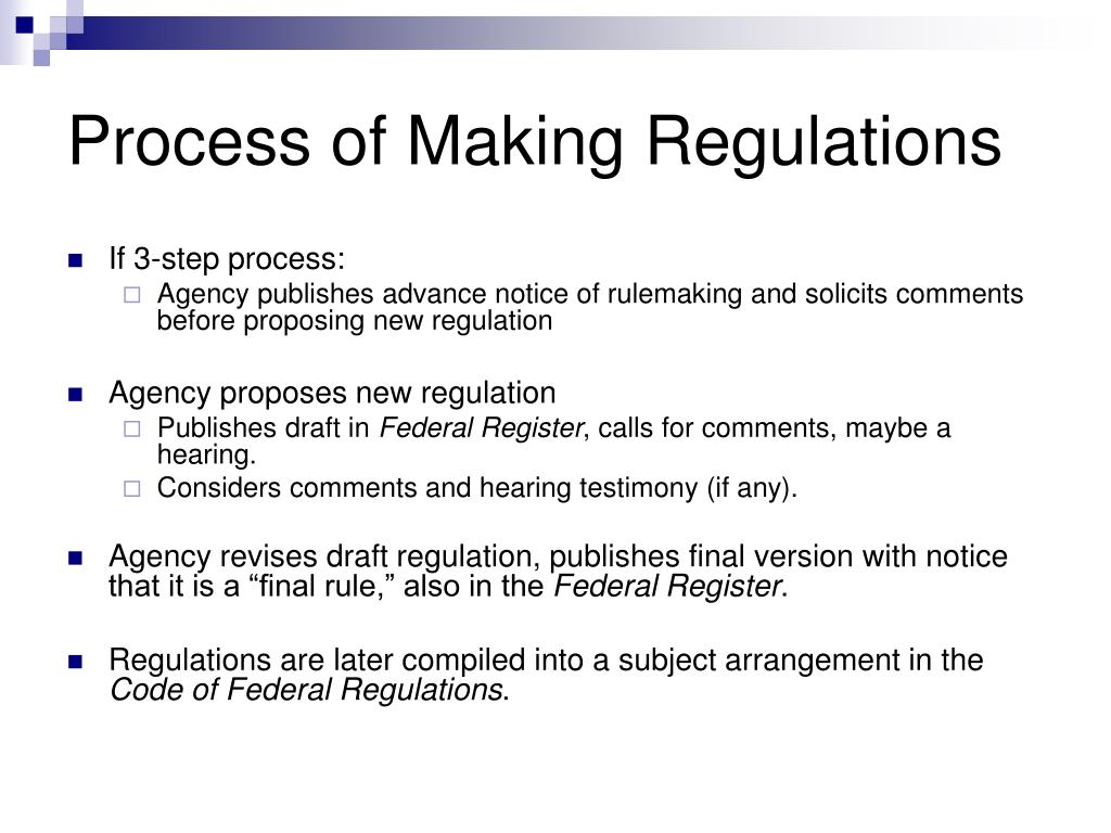 Process of Making Regulations