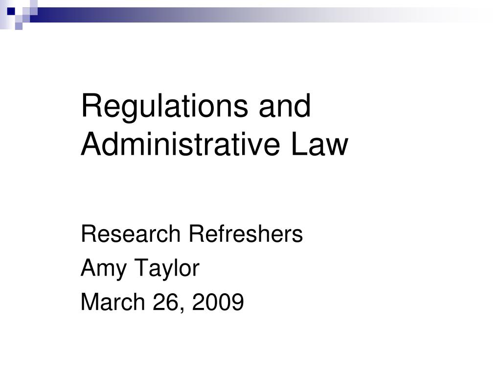 regulations and administrative law l.