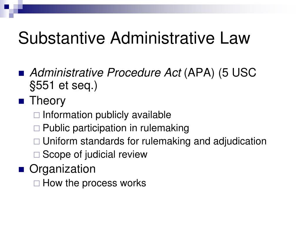 Substantive Administrative Law