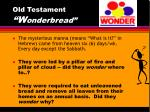 old testament w onderbread