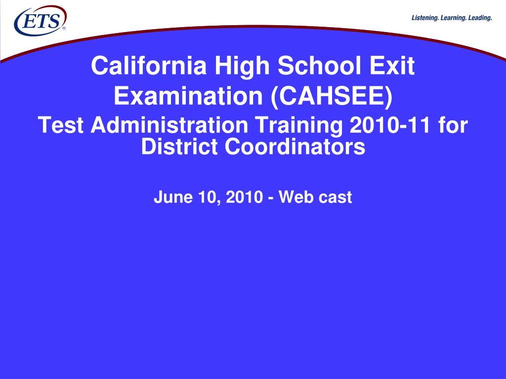 california high school exit examination cahsee l.