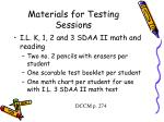 materials for testing sessions