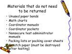 materials that do not need to be returned
