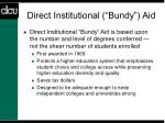 direct institutional bundy aid