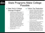 state programs make college possible