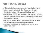 post w h i effect