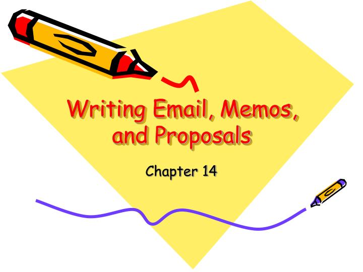 writing email memos and proposals n.