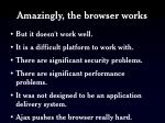 amazingly the browser works