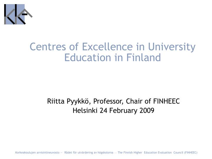 centres of excellence in university education in finland n.