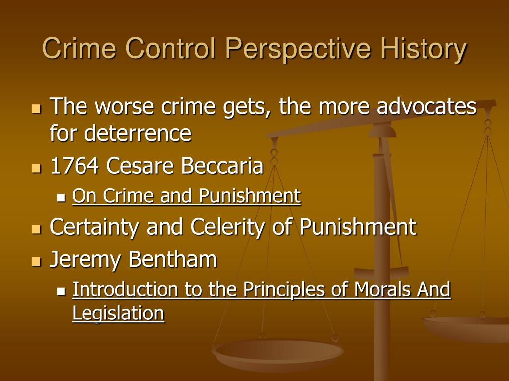 Crime Control Perspective History