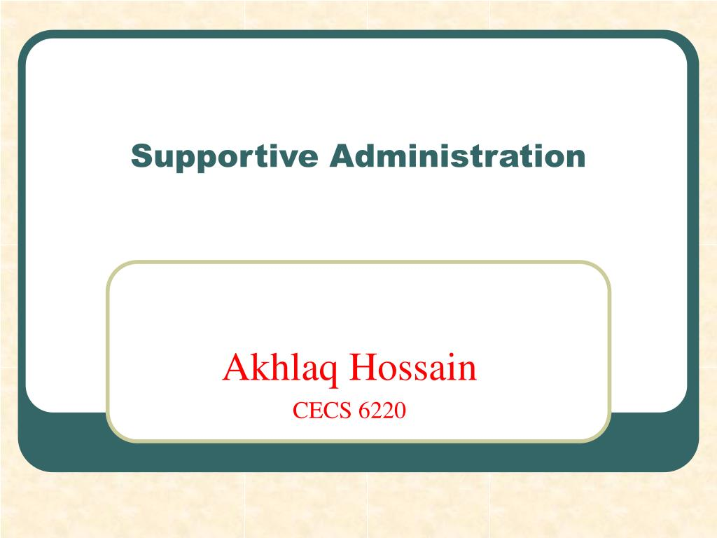 supportive administration l.