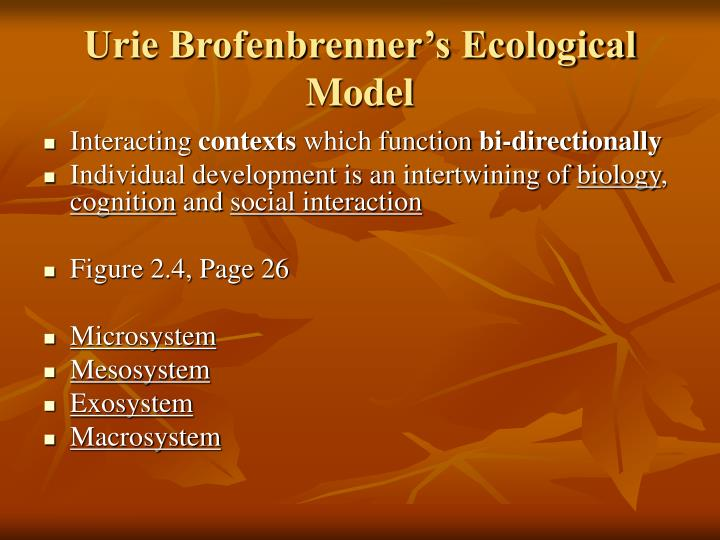 Urie Brofenbrenner's Ecological Model