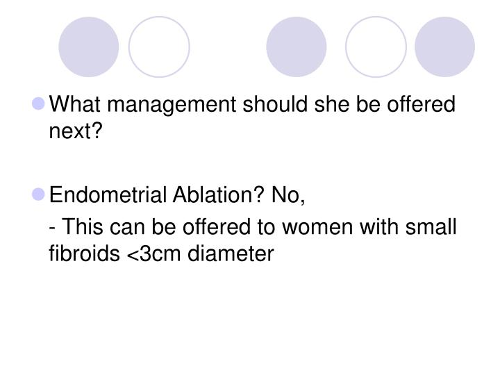 What management should she be offered next?