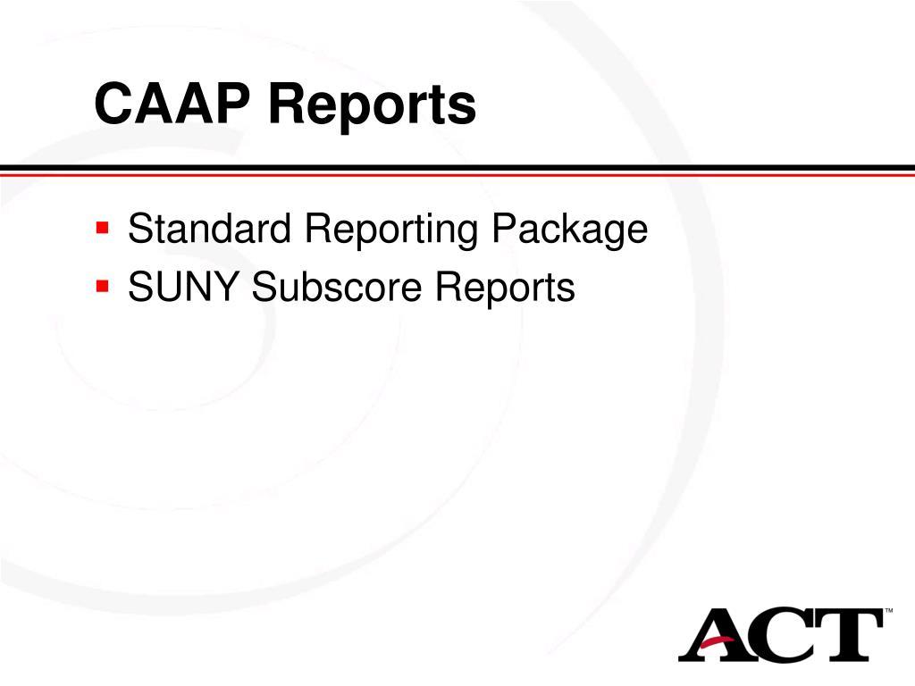 CAAP Reports