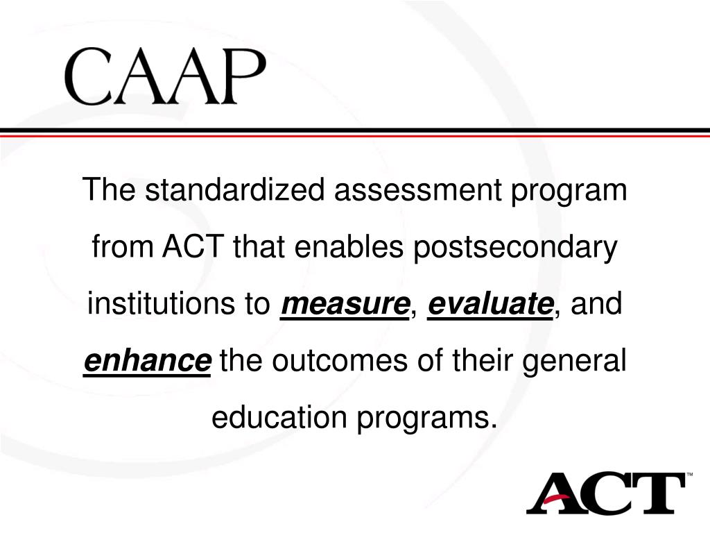 The standardized assessment program from ACT that enables postsecondary institutions to