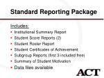 standard reporting package