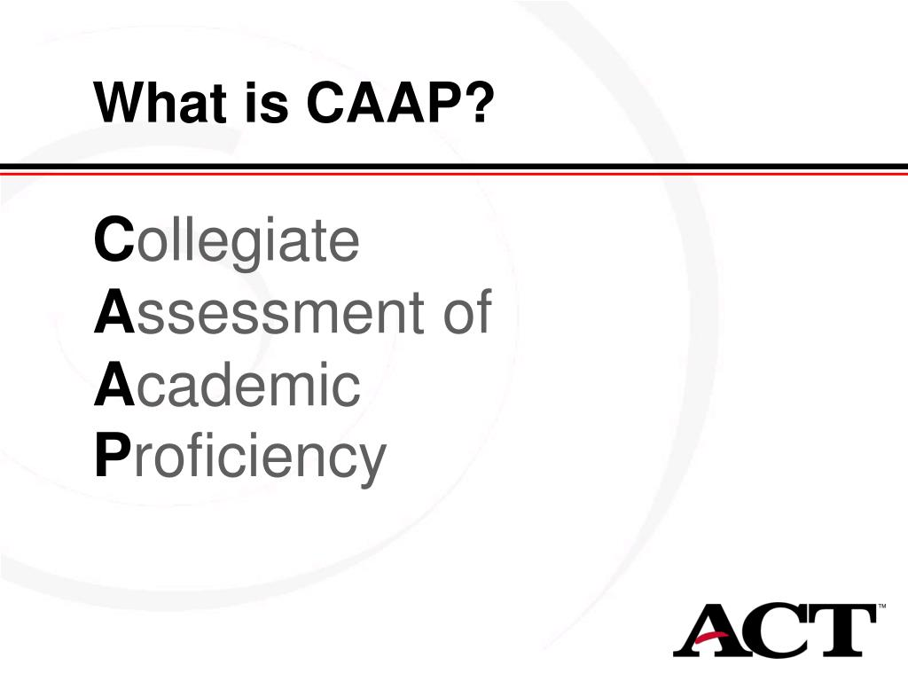 What is CAAP?