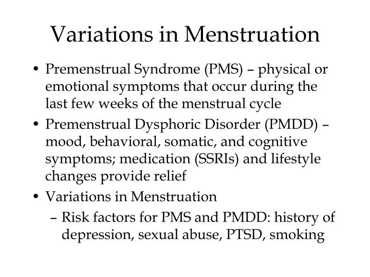 Variations in Menstruation