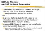 edina s mission as jisc national datacentre