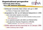 organisational perspective university data library then jisc national datacentre