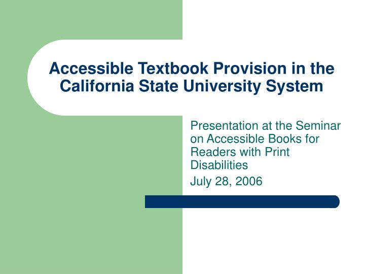 Accessible textbook provision in the california state university system