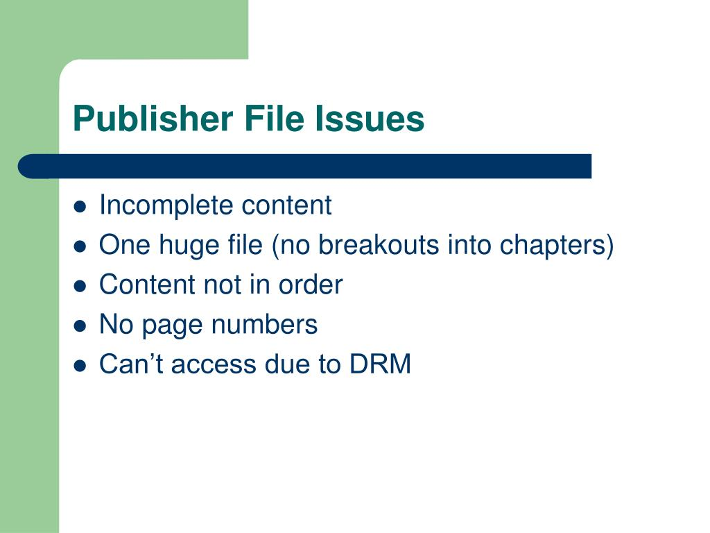 Publisher File Issues