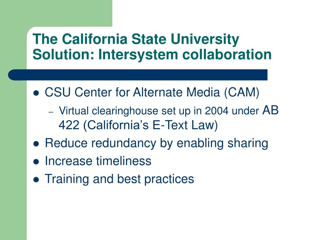 The California State University Solution: Intersystem collaboration