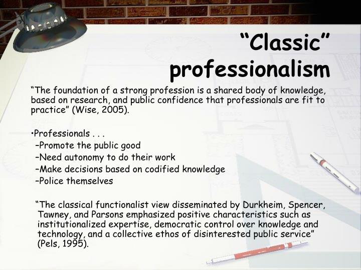 """""""Classic"""" professionalism"""