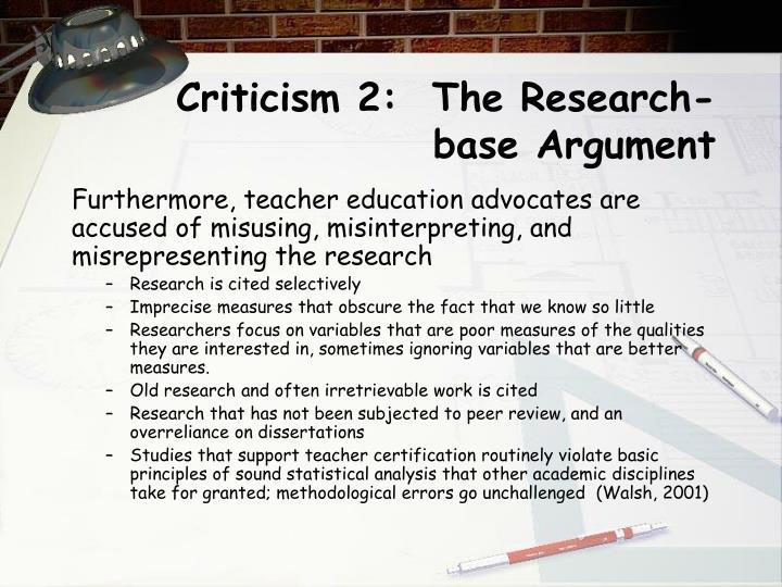 Criticism 2:  The Research-base Argument