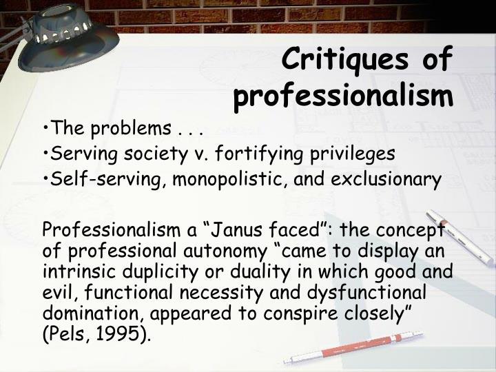 Critiques of professionalism