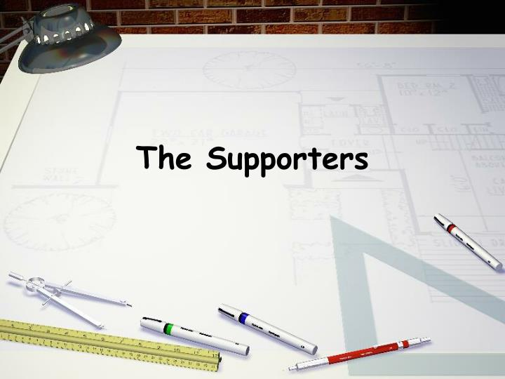 The Supporters