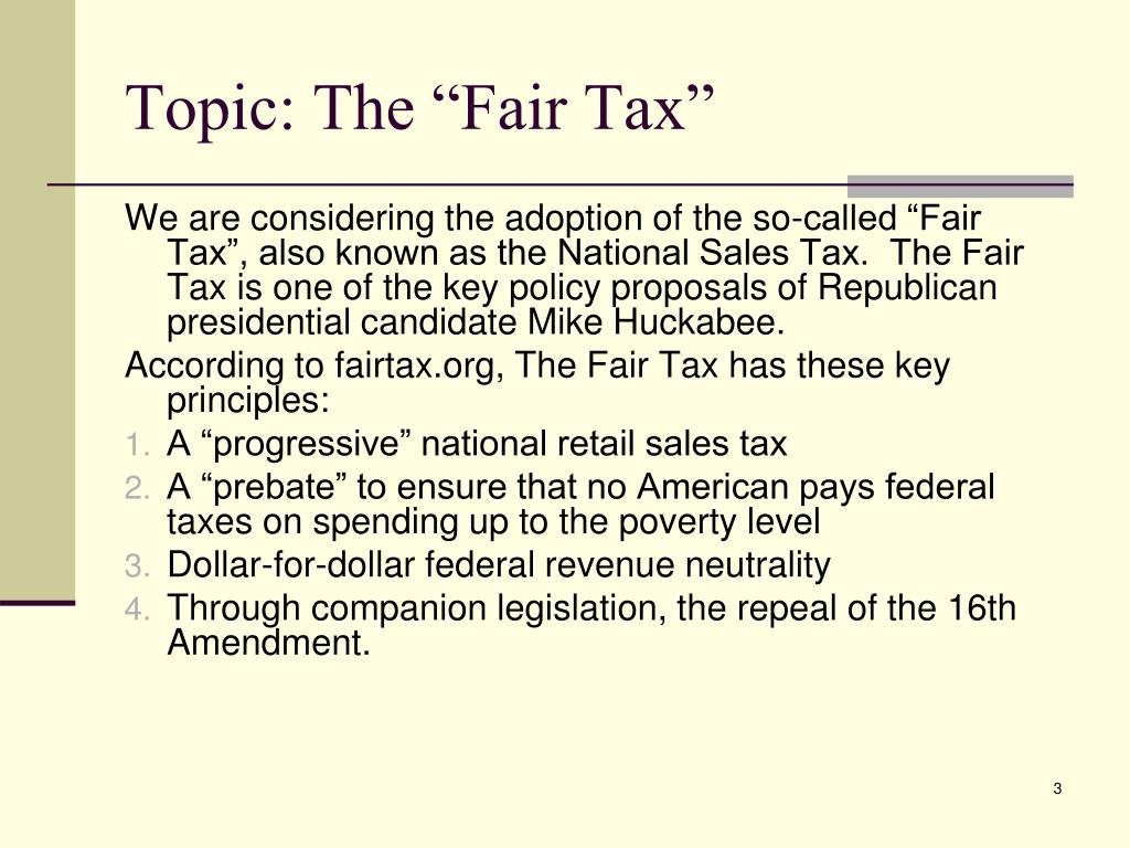 """Topic: The """"Fair Tax"""""""