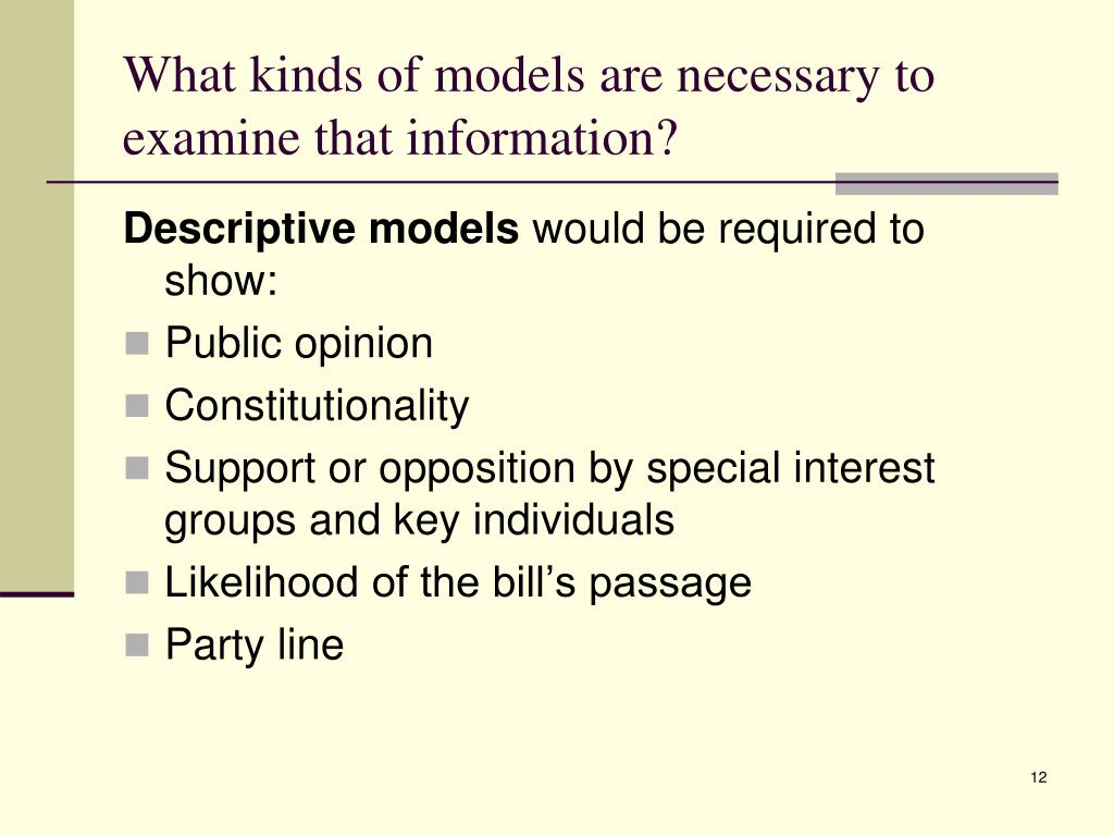 What kinds of models are necessary to examine that information?