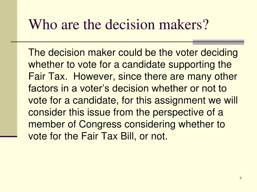 Who are the decision makers?