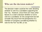 who are the decision makers