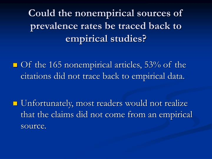 Could the nonempirical sources of prevalence rates be traced back to empirical studies?