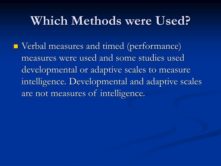 Which Methods were Used?