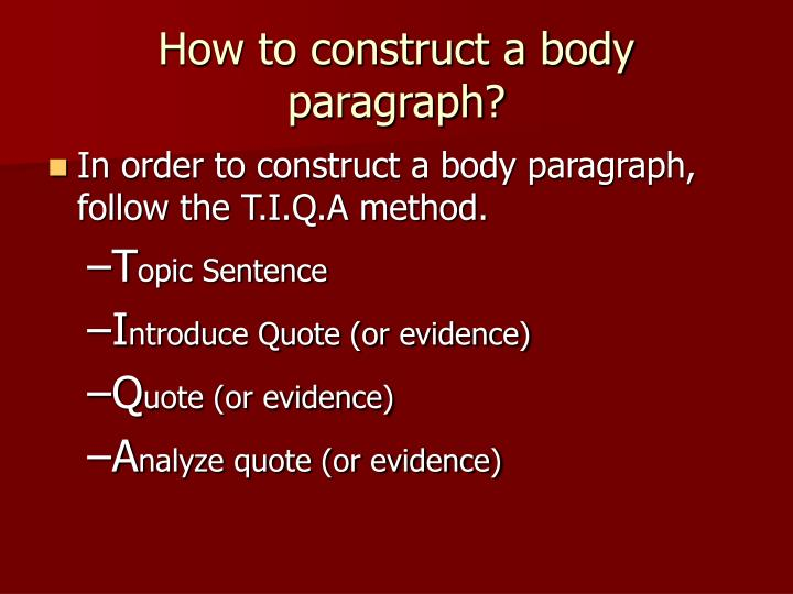 How to construct a body paragraph?