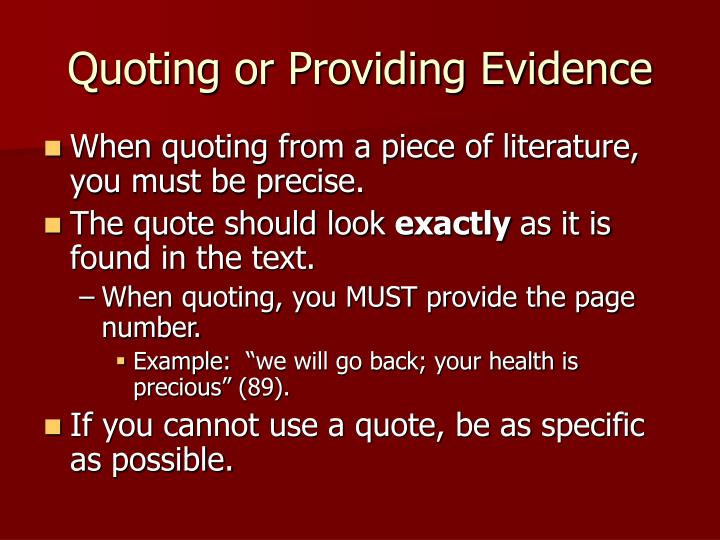 Quoting or Providing Evidence