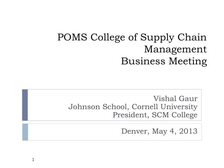 poms college of supply chain management business meeting n.