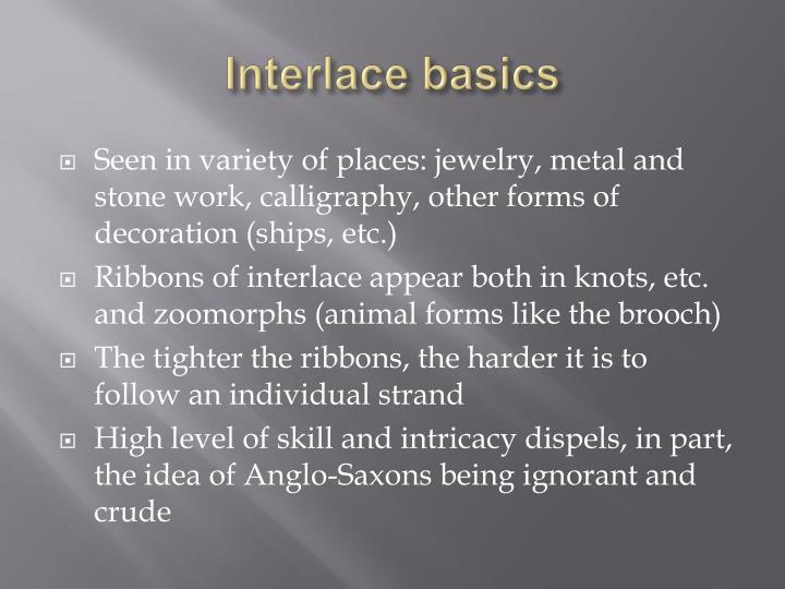 Interlace basics