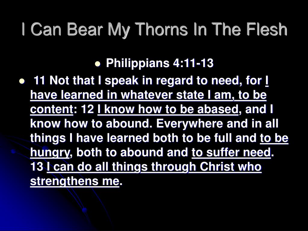 I Can Bear My Thorns In The Flesh