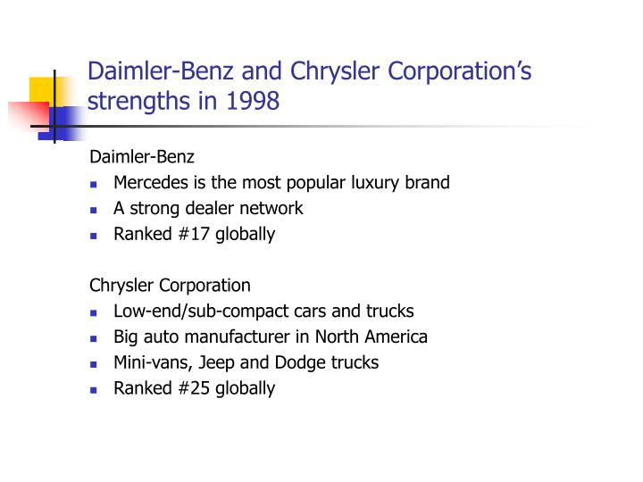 Daimler-Benz and Chrysler Corporation's strengths in 1998