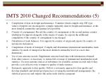 imts 2010 changed recommendations 5