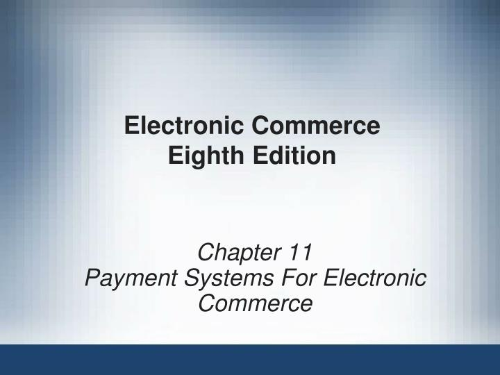 electronic commerce eighth edition n.