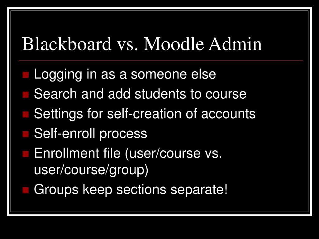 Blackboard vs. Moodle Admin