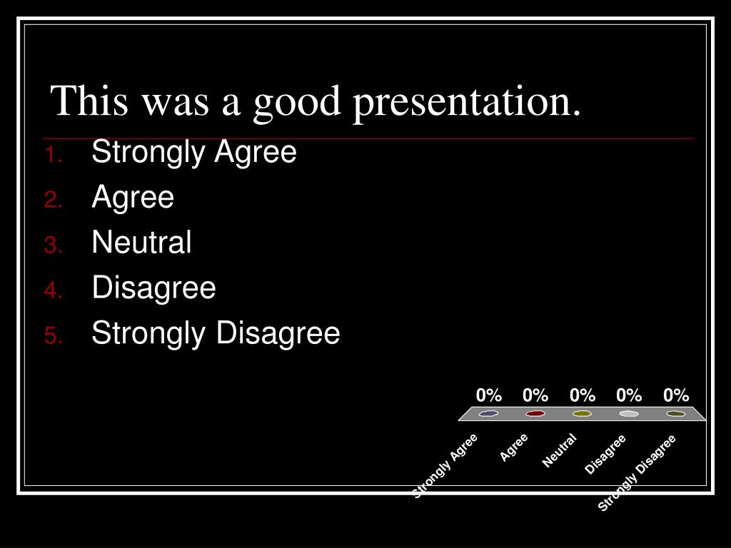 This was a good presentation.