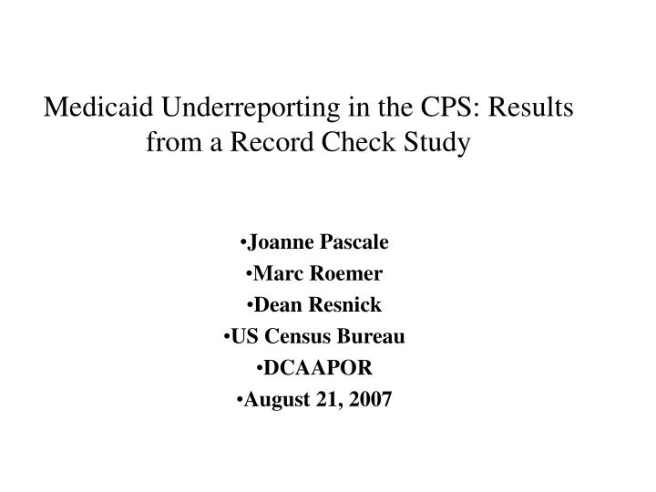Medicaid underreporting in the cps results from a record check study
