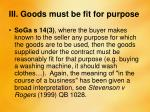 iii goods must be fit for purpose