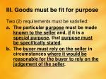 iii goods must be fit for purpose1